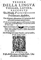 Tesoro della lingua volgar, latina