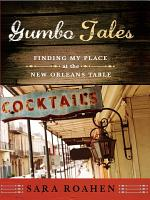 Gumbo Tales  Finding My Place at the New Orleans Table PDF
