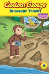 Curious George Dinosaur Tracks (CGTV Reader)