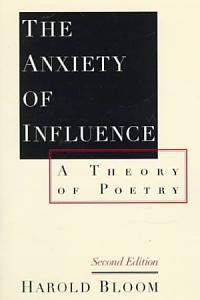 The Anxiety of Influence Book