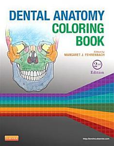 Dental Anatomy Coloring Book Book