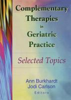 Complementary Therapies in Geriatric Practice PDF
