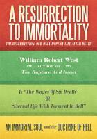 A Resurrection to Immortality PDF