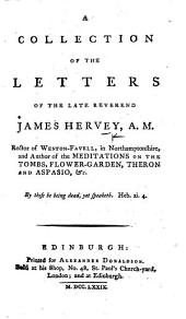 A Collection of the Letters of ... J. Hervey