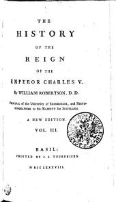History of the Reign of the Emperor Charles the Fifth