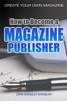 How to Become a Magazine Publisher   Create Your Own Magazine PDF