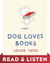 Dog Loves Books: Read & Listen Edition