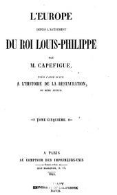 L'Europe depuis l'avénement du roi Louis-Philippe: Volume5