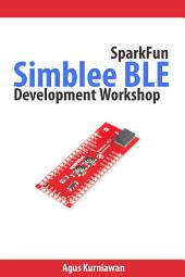 SparkFun Simblee BLE Development Workshop