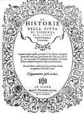 Le historie della citta di Fiorenza, le quali ... contengono quanto dal'anno 1494 fino al tempo del'anno 1531 e successo