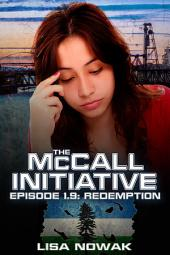 The McCall Initiative Episode 1.9: Redemption