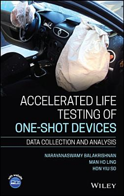 Accelerated Life Testing of One shot Devices