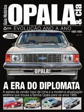 Guia Histórico Opala & Cia Ed.04: A era do diplomata - 1980-1984