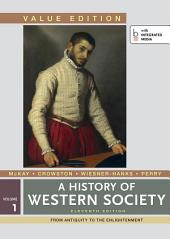 History of Western Society, Value Edition: Volume 1, Edition 11