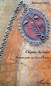 CHANTS DE NUIT: Poèmes pour la Côte d'Ivoire