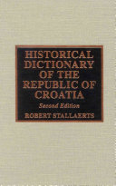 Historical Dictionary of the Republic of Croatia PDF