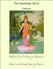 The Upanishads: Part II