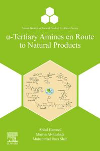 Tertiary Amines en Route to Natural Products