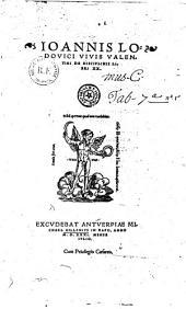 Ioannis Lodovici Vivis Valentini De disciplinis libri XX.