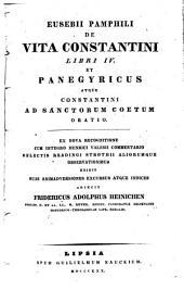 De vita Constantini libri 4 et Panegyricus atque Constantini ad sanctorum coetum oratio