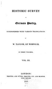 Historic Survey of German Poetry: Interspersed with Various Translations, Volume 3