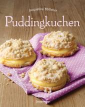 Puddingkuchen: Die besten Rezepte zu Bienenstich & Co.