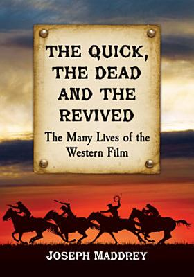 The Quick  the Dead and the Revived