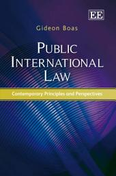 Public International Law: Contemporary Principles and Perspectives