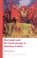 The Gothic and the Carnivalesque in American Culture PDF