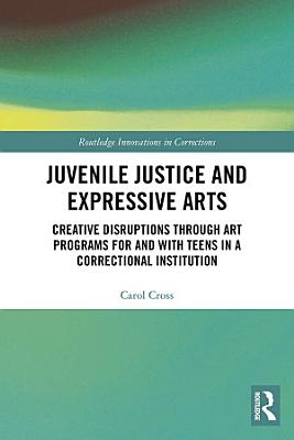 Juvenile Justice and Expressive Arts