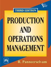 PRODUCTION AND OPERATIONS MANAGEMENT: Edition 3