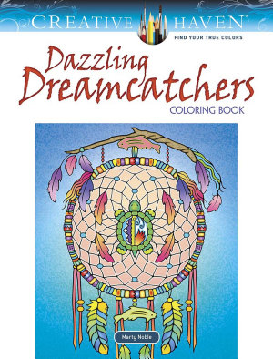 Creative Haven Dazzling Dreamcatchers Coloring Book
