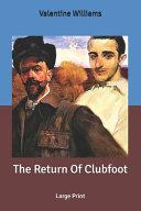 The Return Of Clubfoot