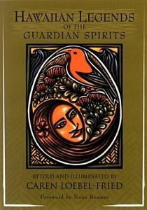 Hawaiian Legends of the Guardian Spirits PDF