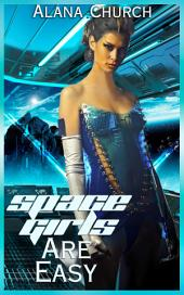 Space Girls Are Easy
