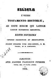 Selectae é Veteri Testamento historiae: ab usum eorum qui latinae linguae rudimentis imbuuntur