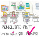 Penelope Pint and the Magic of Girl Power