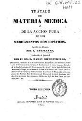 Tratado de materia médica ó de la acción pura de los medicamentos homeopáticos: Volumen 2
