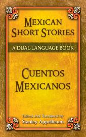 Mexican Short Stories / Cuentos mexicanos: A Dual-Language Book