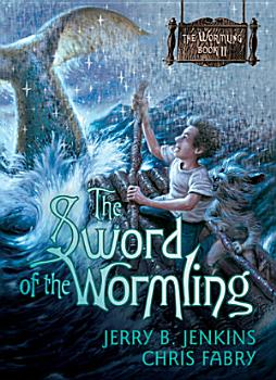 The Sword of the Wormling PDF