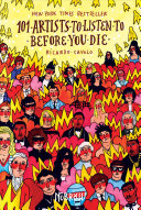 Download 101 Artists to Listen to Before You Die Book