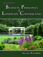 Business Principles of Landscape Contracting: Second Edition