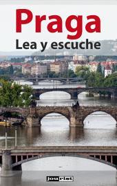 Praga: Lea y escuche