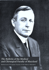 The Bulletin of the Medical and Chirurgical Faculty of Maryland: Volume 5, Issue 7