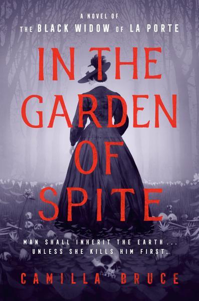 Download In the Garden of Spite Book