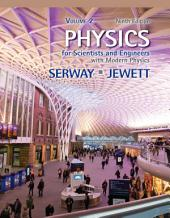 Physics for Scientists and Engineers: Volume 2, Edition 9