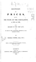 A History of Prices and of the State of the Circulation from 1839 to 1847 Inclusive   with Remarks of the Corn Laws  and on Some of the Alterations Proposed in Our Banking System PDF