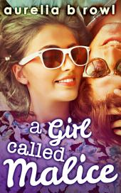 A Girl Called Malice (Facing the Music, Book 2)