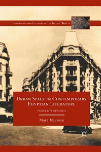 Urban Space in Contemporary Egyptian Literature PDF