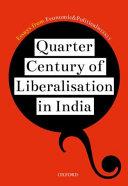 Quarter Century of Liberalization in India PDF